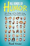 All Kinds of Humor, Frank Verano, 1479722170