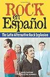 Rock en Espanol, Ernesto Lechner, 1556526032