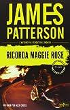 Ricorda Maggie Rose : romanzo