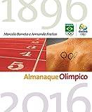 capa de Almanaque Olímpico. Tudo o que Você Precisa Saber Sobre Esportes e Jogos Olímpicos