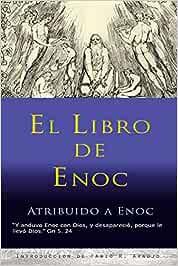 El Libro de Enoc: Amazon.es: Enoc, Araujo, Fabio: Libros