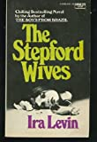 The Stepford Wives, Ira Levin, 0449224694