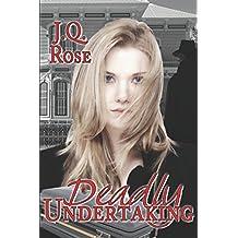 Deadly Undertaking