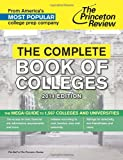 The Complete Book of Colleges, 2014 Edition, Princeton Review, 0307946282