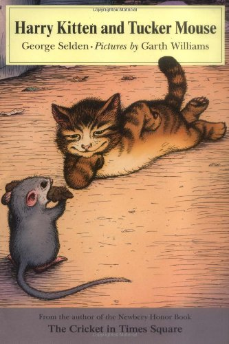 Harry Kitten and Tucker Mouse (Chester Cricket and His Friends) pdf epub