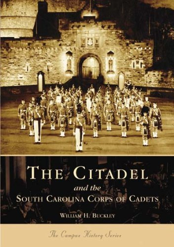 The Citadel and the South Carolina Corps of Cadets (SC)  (College History Series)