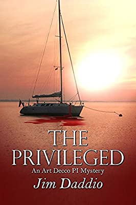 The Privileged: An Art Decco PI Mystery