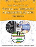The Practice of System and Network Administration: Volume 1: DevOps and other Best Practices for Enterprise IT