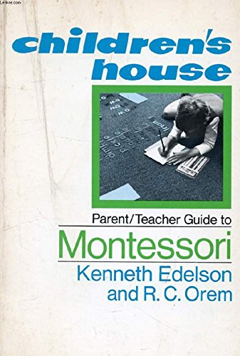 The Children's Outfit Parent-Teacher Guide to Montessori