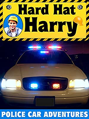 Hard Hat Harry: Police Car Adventures