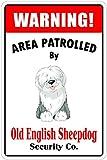 Warning Area Patrolled By Old English Sheepdog 8