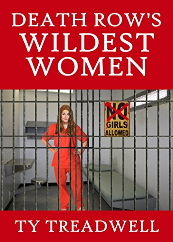BOOK Death Row's Wildest Women [W.O.R.D]