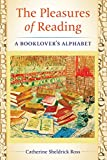 The Pleasures of Reading: A Booklover's Alphabet