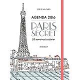 AGENDA 2016 : PARIS SECRET