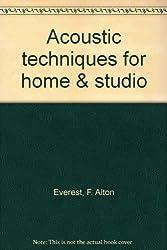 Acoustic techniques for home & studio