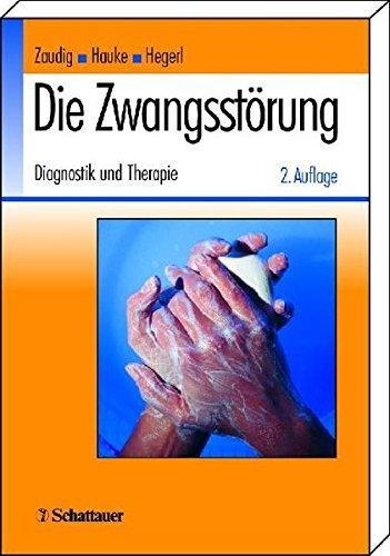 Die Zwangsstörung: Diagnostik und Therapie by Sabine Bossert-Zaudig (2002-06-01)