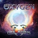 Final Warning by Oxygen (2013-05-04)