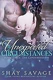 The Consummation: Unexpected Circumstances Book Three
