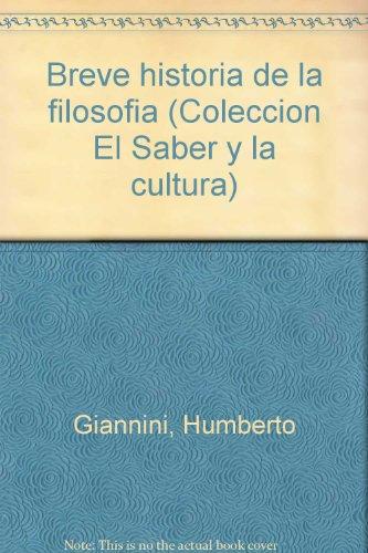 Breve historia de la filosofía (Colección El Saber y la cultura) (Spanish Edition)