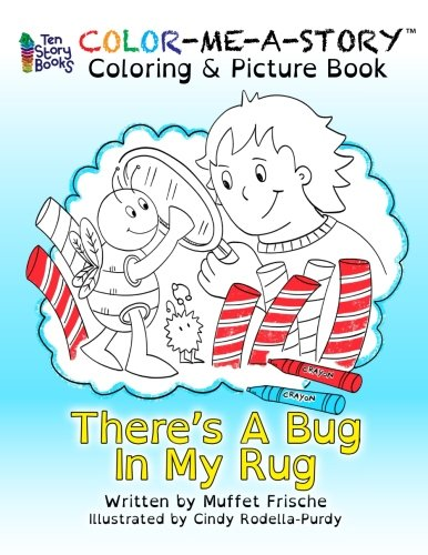 There's A Bug In My Rug (Color Me A Story) (Volume 1)