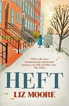 Book Heft by Liz Moore (2013-03-28)