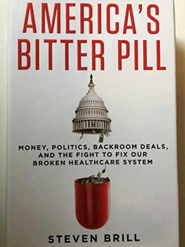 Download pdf america s bitter pill money politics back room deals download pdf america s bitter pill money politics back room deals and the fight to fix our broken healthcare system pdf by steven brill ebook free fandeluxe Images