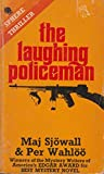 The Laughing Policeman : The Story of a Crime.