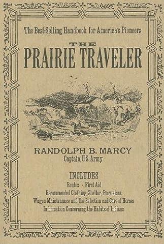 The Prairie Traveler (The Prairie Traveler)