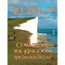 CORNER OF THE KINGDOM: More Tales from the Coast