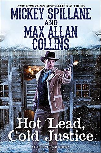 Hot lead, cold justice Mickey Spillane, Max Allan collins. cover