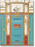 Fausto & Felice Niccolini. The houses and monuments of Pompeii. Ediz. inglese, francese e tedesca