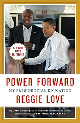 Amazon.com: Power Forward: My Presidential Education EBook: Reggie ...