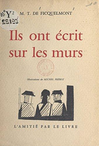 Ils Ont Ecrit Sur Les Murs French Edition Kindle Edition