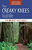 Search : The Creaky Knees Guide Northern California: The 80 Best Easy Hikes