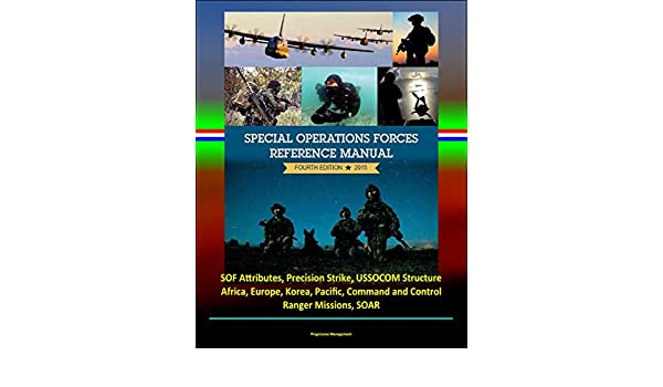 Amazon com: 2015 Special Operations Forces Reference Manual, Fourth