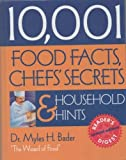 10,001 Food Facts, Chefs' Secrets and Household Hints, Myles Bader and Reader's Digest Editors, 0762103019