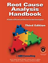 E.b.o.o.k Root Cause Analysis Handbook: A Guide to Efficient and Effective Incident Investigation (Third Edition) D.O.C