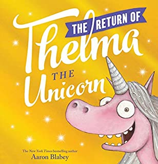 Book Cover: The Return of Thelma the Unicorn