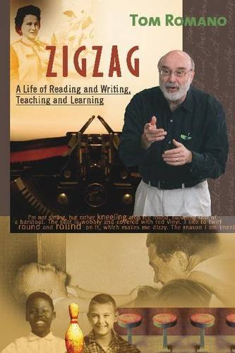 Zigzag: A Life of Reading and Writing, Teaching and Learning