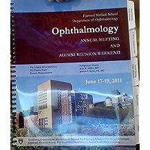 Harvard Medical School Department of Ophthalmology Annual Meeting & Alumni Reunion Weekend (June 17-19, 2011)