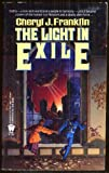 The Light in Exile, Cheryl J. Franklin, 0886774179