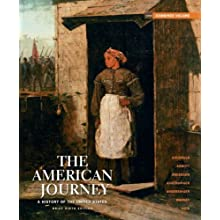 The American Journey: A History of the United States, Brief Edition, Combined Volume Reprint with NEW MyHistoryLab and Pearson eText (6th Edition)