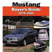 Mustang 1979-2004 Buyer's Guide