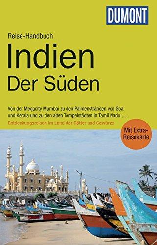 DuMont Reise-Handbuch Reiseführer Indien, Der Süden: mit Extra-Reisekarte
