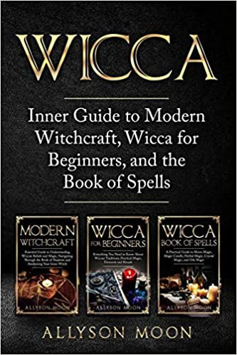Wicca: Inner Guide to Modern Witchcraft, Wicca for Beginners