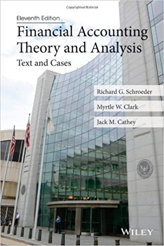 Financial accounting theory and analysis text and cases richard g financial accounting theory and analysis text and cases richard g schroeder myrtle w clark jack m cathey 9781118582794 amazon books fandeluxe Images