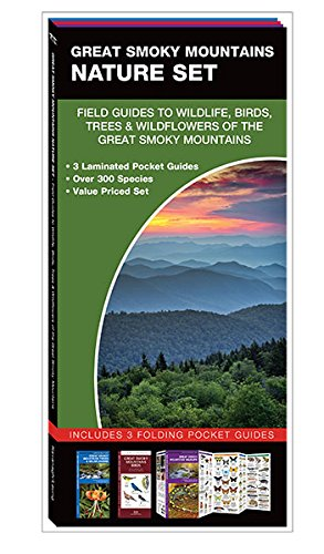 Great Smoky Mountains Nature Set: Field Guides to Wildlife, Birds, Trees & Wild Flowers of the Great Smoky Mountains (Smoky Wildlife Mountain)