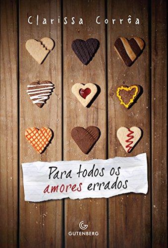 Para Todos os Amores Errados
