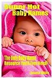 Super Hot Baby Names, Emma Wills, 1449542255
