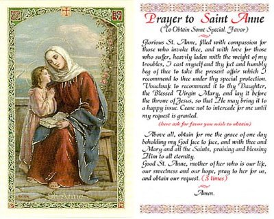 Prayer to Saint Anne Mother to Mary Grandmother to Jesus to Obtain a Special Favor Laminated Prayer Card Blessed by His (Favor Prayer Card)